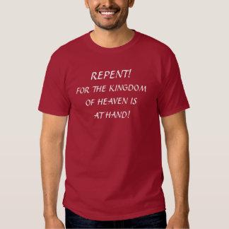 Arrependido! Para o reino dos céus é à mão T-shirt