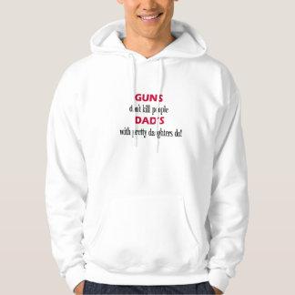 as armas ' não matam as pessoas do pai com filhas moleton com capuz