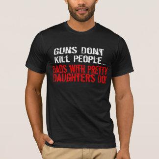 As armas não matam pessoas, pai engraçado/filha camiseta