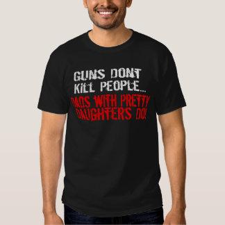 As armas não matam pessoas, pai engraçado/filha tshirt
