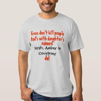 As armas não matam pessoas… Pai/filha T-shirt