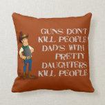 As armas não matam, travesseiro de Dadism