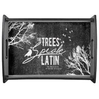 As árvores falam a bandeja Latin