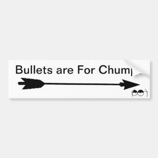 As balas são para Chumps Adesivo Para Carro