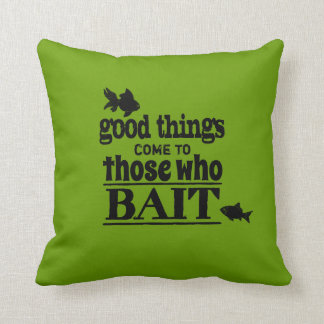 As boas coisas vêm àquelas que atraem almofada