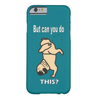 As capas de iphone do Sr. Pug podem você fazer