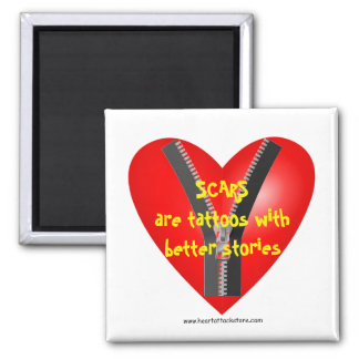 As cicatrizes são tatuagens com melhores histórias ímã quadrado