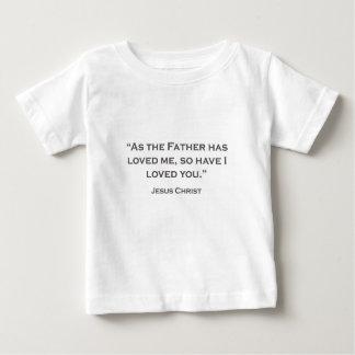 AS CITAÇÕES JESUS 06 como o pai amaram-me Camiseta Para Bebê