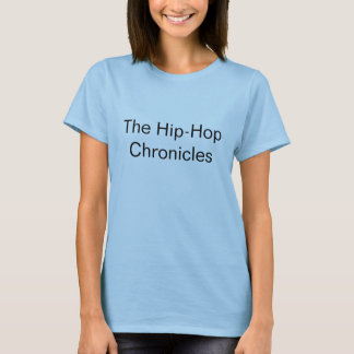 As crónicas do hip-hop t-shirt
