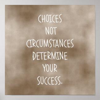 As escolhas determinam o sucesso poster