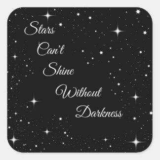 As estrelas não podem brilhar sem escuridão adesivo quadrado
