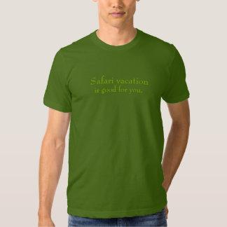 As férias do safari são boas para você tshirts