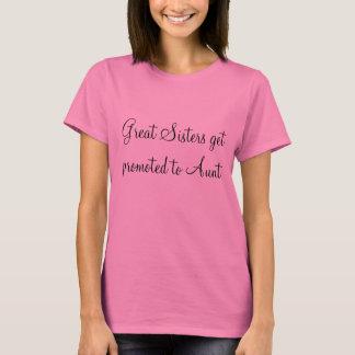 As grandes irmãs obtêm promovidas à tia - camisa