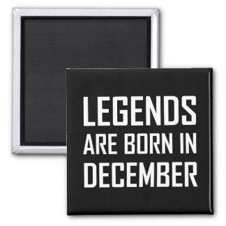 As legendas são nascidas em dezembro imã