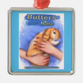 As manteigas vêm em casa ornamento quadrado