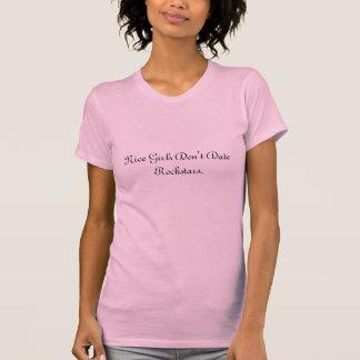 As meninas agradáveis não datam Rockstars. Camiseta
