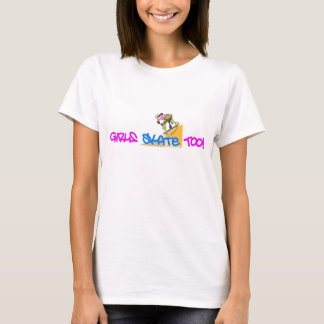 As meninas patinam demasiado! - Camisa do skate T