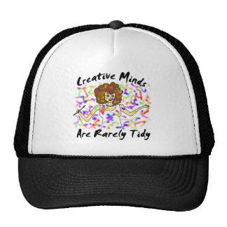 As mentes criativas são raramente arrumadas boné