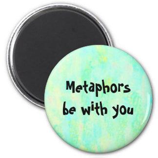 As metáfora sejam com você - ímã redondo da frase  imas