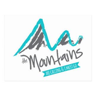 As montanhas estão chamando e eu devo ir cartão postal