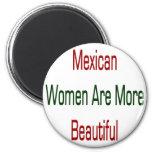As mulheres mexicanas são mais bonitas imã