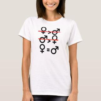 As mulheres são iguais aos homens -- camiseta