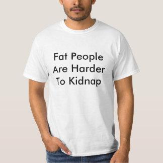 As pessoas gordas são mais duras de sequestrar camisetas