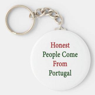 As pessoas honestas vêm de Portugal Chaveiro