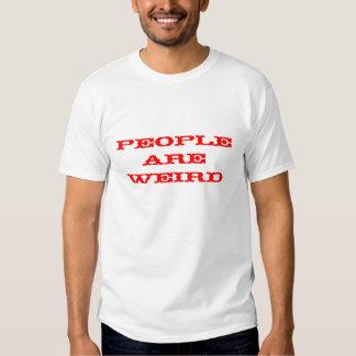 As pessoas são estranhas - Anita II T-shirts