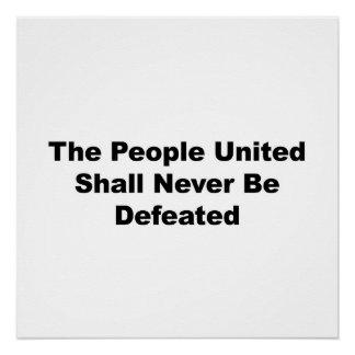As pessoas unidas serão derrotadas nunca poster perfeito