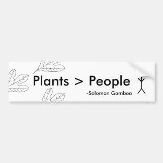 As plantas são maiores do que pessoas adesivo para carro