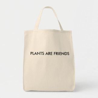As plantas são o bolsa dos amigos
