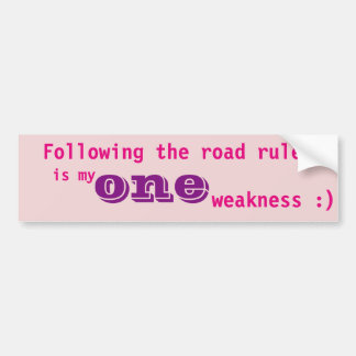 As regras da estrada são minha uma fraqueza adesivo para carro