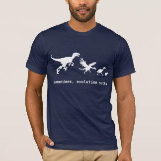 Às vezes, a evolução suga camiseta