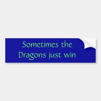Às vezes a vitória dos dragões apenas adesivo para carro