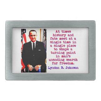 Às vezes história e destino - Lyndon Johnson