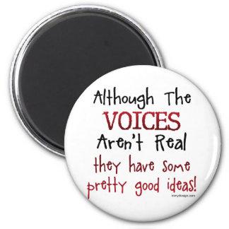 As vozes não são provérbio engraçado real imã