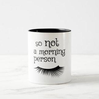 Assim não uma caneca de café da pessoa da manhã