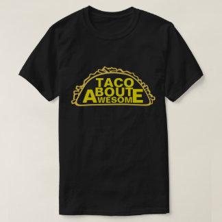 Ataque do Taco impressionante Camisetas