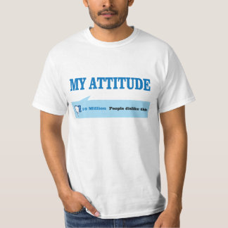 Atitude. Não goste d T-shirts