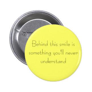 Atrás deste sorriso bóton redondo 5.08cm