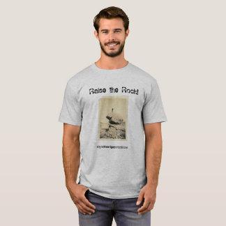 Aumente a rocha! camiseta