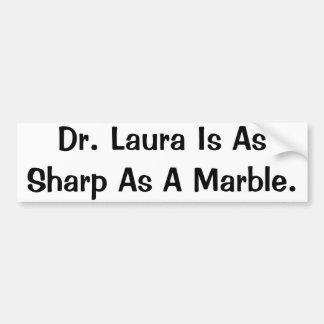Autocolante no vidro traseiro, Dr. Laura Ser Como  Adesivo Para Carro