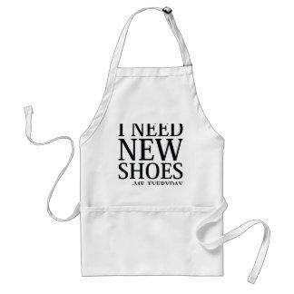 Avental Eu preciso calçados novos