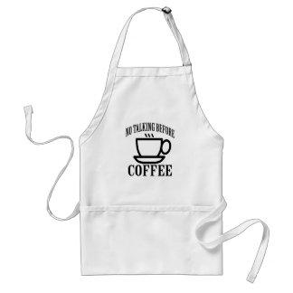 Avental Nenhuma fala antes do café.