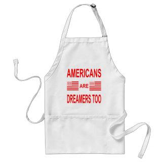 Avental Os americanos são sonhadores demasiado