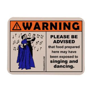 Aviso: Comida expor ao ímã de canto & de dança