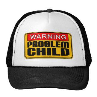 Aviso: Criança do problema Boné