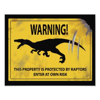 Aviso! Esta propriedade é protegida por raptores Impressão De Foto
