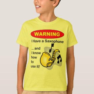 Aviso. Eu tenho um saxofone… Camiseta